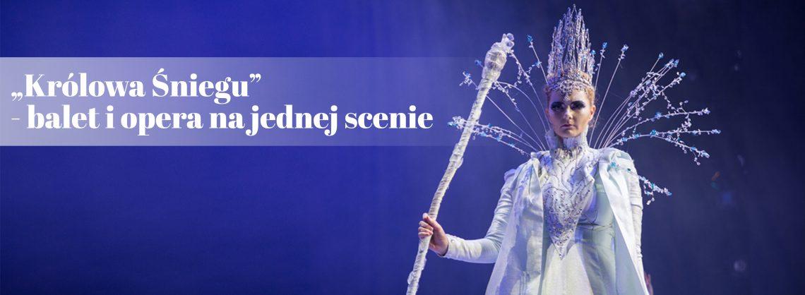 Królowa Śniegu - szkoła baletowa poznań