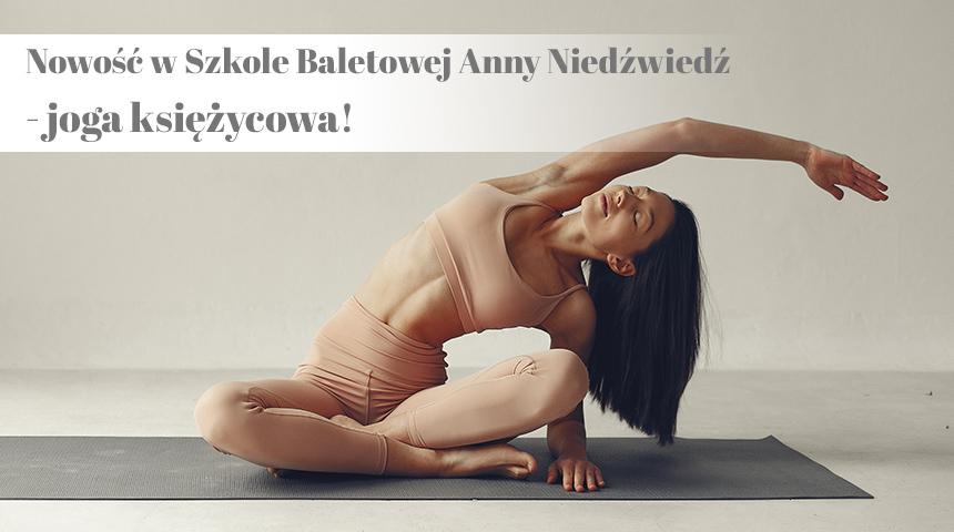joga w poznaniu szkoła baletowa anny niedźwiedź