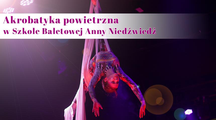 Zajęcia na szarfach w Szkole Baletowej Anny Niedźwiedź w Poznaniu